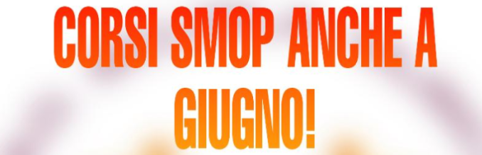 You are currently viewing Corsi SMOP anche a giugno!